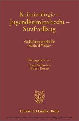 Kriminologie - Jugendkriminalrecht - Strafvollzug.