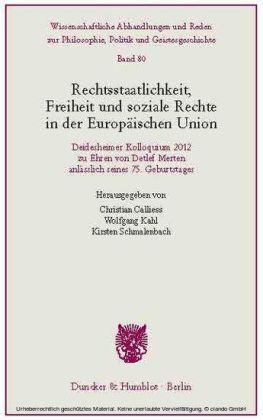 Rechtsstaatlichkeit, Freiheit und soziale Rechte in der Europäischen Union.