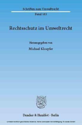 Rechtsschutz im Umweltrecht.