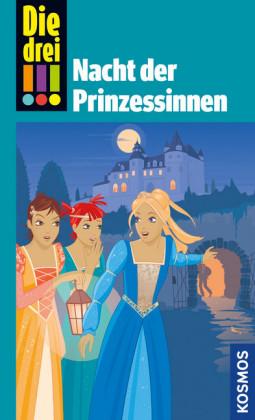Die drei !!!, Nacht der Prinzessinnen (drei Ausrufezeichen)