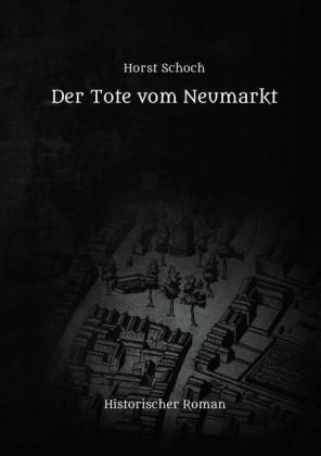 Der Tote vom Neumarkt