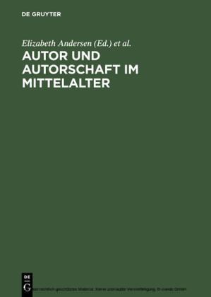 Autor und Autorschaft im Mittelalter