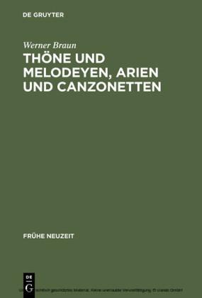 Thöne und Melodeyen, Arien und Canzonetten