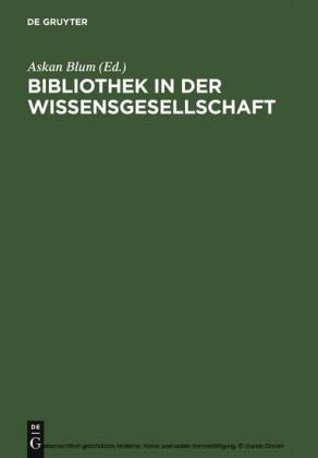 Bibliothek in der Wissensgesellschaft