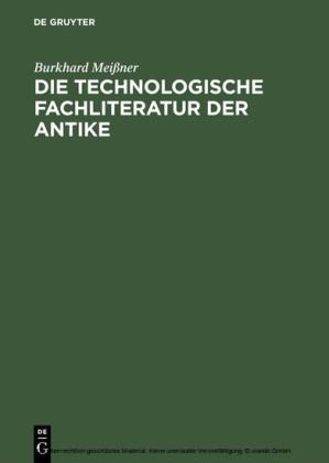 Die technologische Fachliteratur der Antike