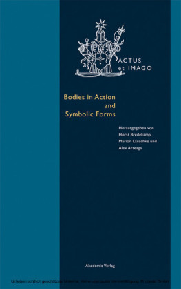 Bodies in Action and Symbolic Forms