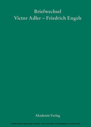 Victor Adler / Friedrich Engels, Briefwechsel