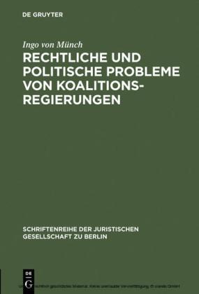 Rechtliche und politische Probleme von Koalitionsregierungen