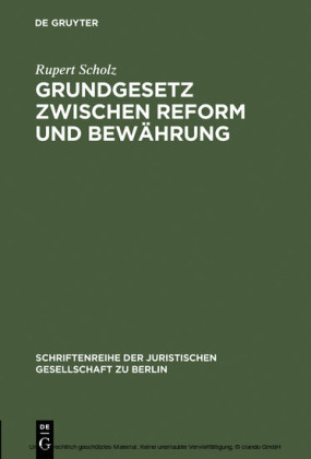 Grundgesetz zwischen Reform und Bewährung
