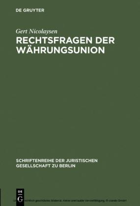 Rechtsfragen der Währungsunion
