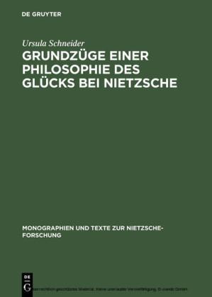 Grundzüge einer Philosophie des Glücks bei Nietzsche
