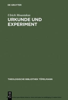 Urkunde und Experiment