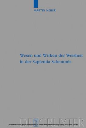 Wesen und Wirken der Weisheit in der Sapientia Salomonis