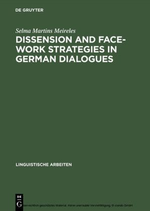 Dissension and Face-work Strategies in German Dialogues