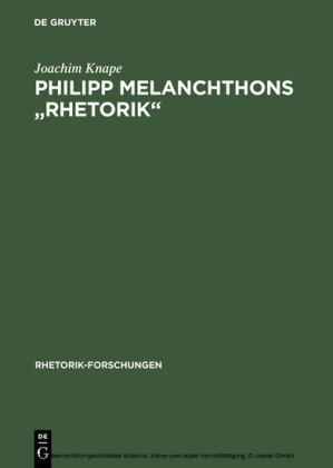 Philipp Melanchthons 'Rhetorik'