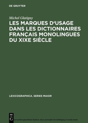 Les marques d'usage dans les dictionnaires français monolingues du XIXe siècle