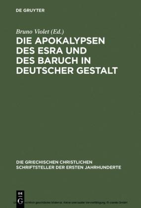 Die Apokalypsen des Esra und des Baruch in deutscher Gestalt