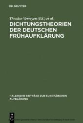 Dichtungstheorien der deutschen Frühaufklärung