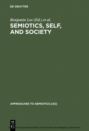 Semiotics, Self, and Society