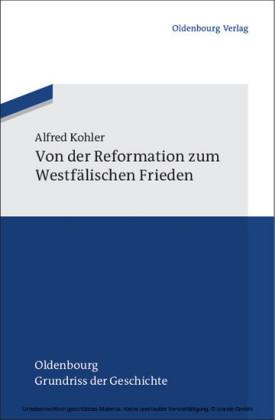Von der Reformation zum Westfälischen Frieden