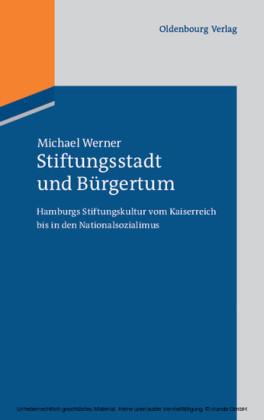 Stiftungsstadt und Bürgertum
