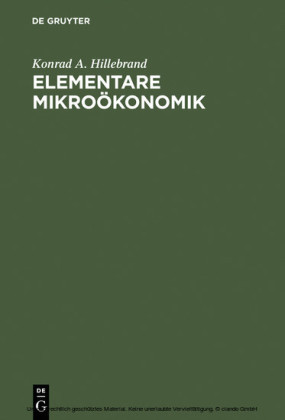 Elementare Mikroökonomik