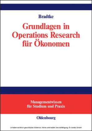 Grundlagen in Operations Research für Ökonomen
