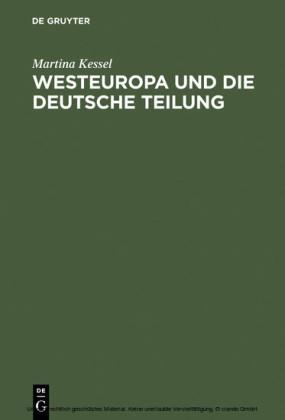 Westeuropa und die deutsche Teilung