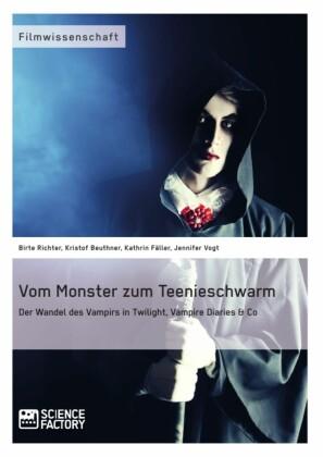 Vom Monster zum Teenieschwarm. Der Wandel des Vampirs in 'Twilight', 'Vampire Diaries' & Co