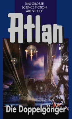 Atlan 40: Die Doppelgänger (Blauband)