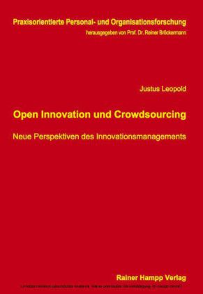 Open Innovation und Crowdsourcing