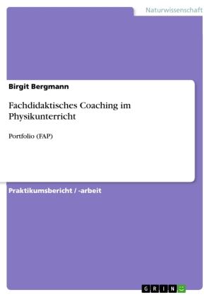 Fachdidaktisches Coaching im Physikunterricht