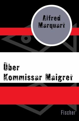 Über Kommissar Maigret