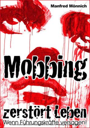 Mobbing zerstört Leben