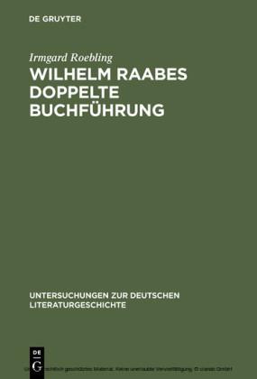 Wilhelm Raabes doppelte Buchführung