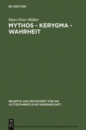 Mythos - Kerygma - Wahrheit