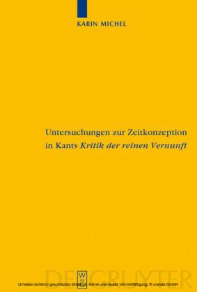 Untersuchungen zur Zeitkonzeption in Kants Kritik der reinen Vernunft