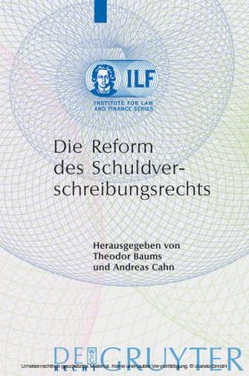 Die Reform des Schuldverschreibungsrechts