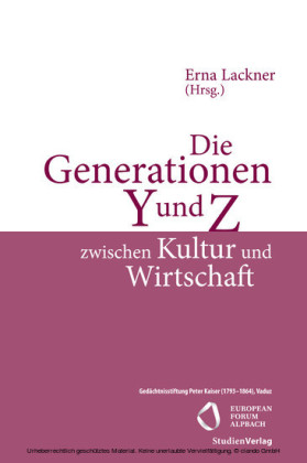 Die Generationen Y und Z zwischen Kultur und Wirtschaft
