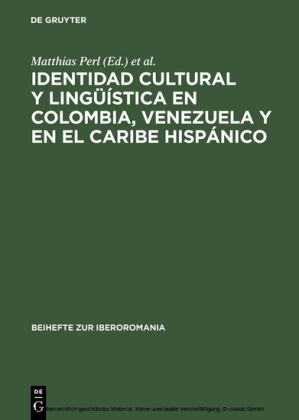 Identidad cultural y lingüística en Colombia, Venezuela y en el Caribe hispánico
