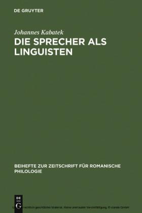 Die Sprecher als Linguisten