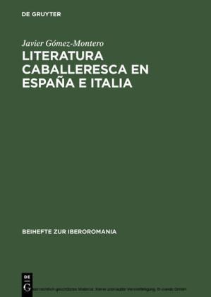 Literatura caballeresca en España e Italia