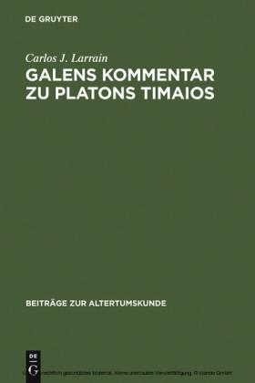 Galens Kommentar zu Platons Timaios