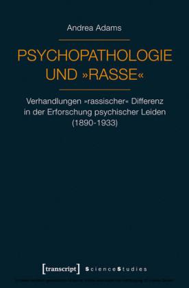 """Psychopathologie und """"Rasse"""""""