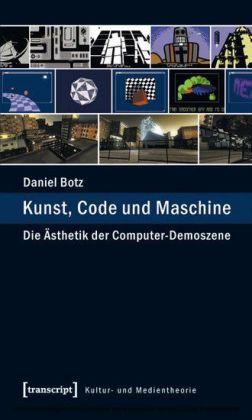 Kunst, Code und Maschine