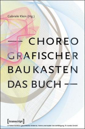 Choreografischer Baukasten. Das Buch
