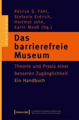 Das barrierefreie Museum