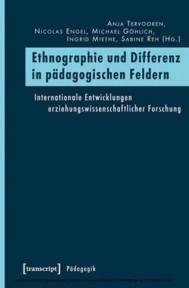 Ethnographie und Differenz in pädagogischen Feldern