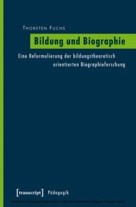 Bildung und Biographie