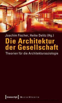 Die Architektur der Gesellschaft